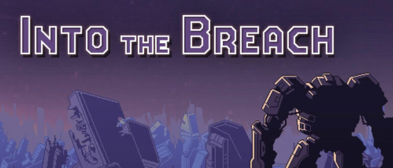 Into the Breach рекомендация